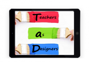 Teachers as Designers