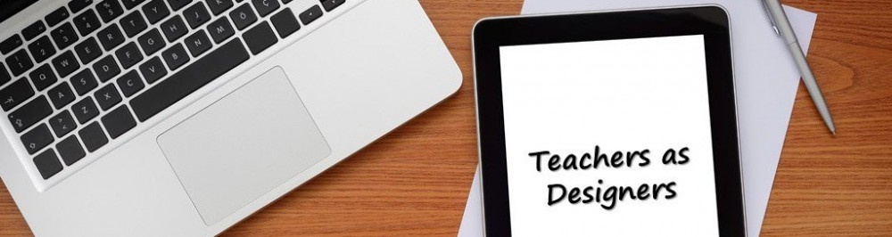 Teachers As Designers